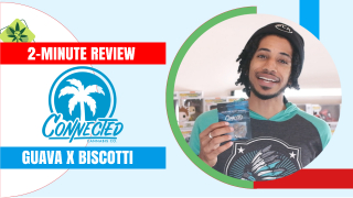 2-Minute Review: Connected - Guava x Biscotti
