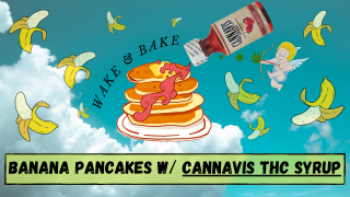 COOKING WITH THC | HOW TO MAKE BANANA PANCAKES USING CANNAVIS THC SYRUP !!