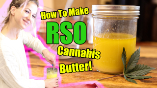 How To Make RSO Butter! Cannabutter For Edibles!