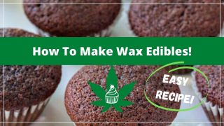 Make Cannabis Cupcakes With Wax
