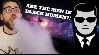 Do The Men in Black Exist?? || Stoner Thoughts