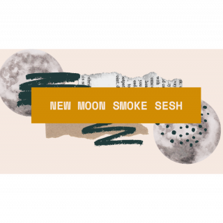 NEW MOON SMOKE SESH | IM BACK