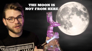 WHERE DID THE MOON COME FROM?? || STONER THOUGHTS