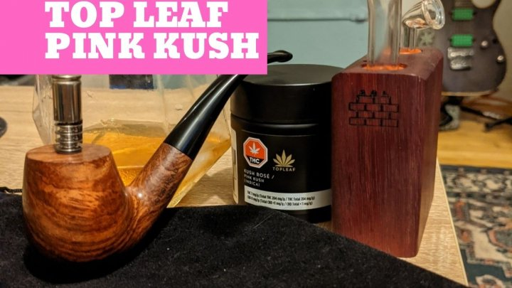 Top Leaf Pink Kush Legal Cannabis Review