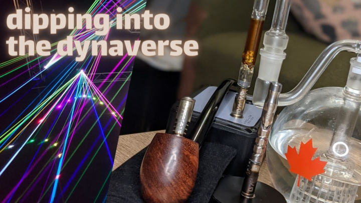 Tron's gear Episode 2: Dipping into the Dynaverse (intro to Dynavap)