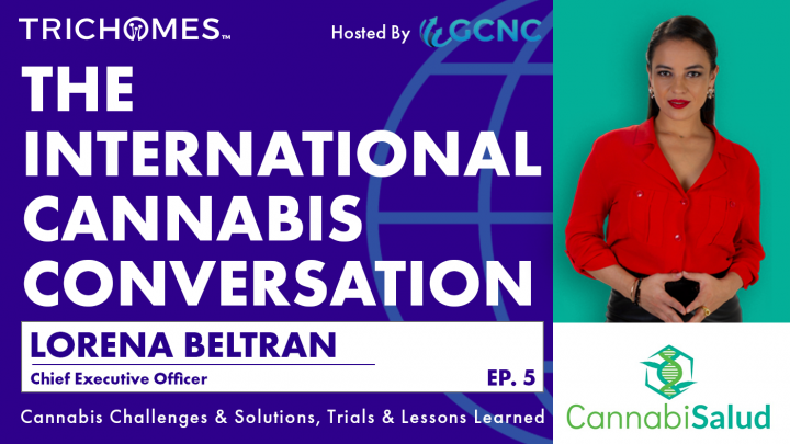 Mexico's New Medicinal Cannabis Law – What It Is and Isn't | ICC with Lorena Beltran of CannabiSalud