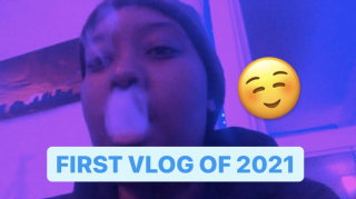 FIRST VLOG OF 2021    PuffPuffGyal